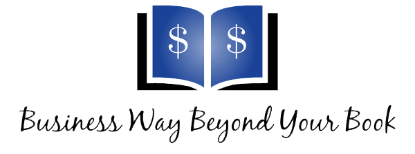 Business Way Beyond your Book