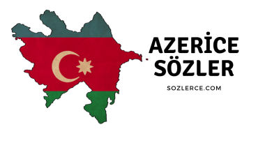 Azerice Sözler