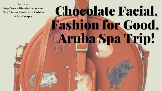 Cheeseburgers, Sparkly Strawberries, Chocolate Facials & Aruba! Style Holladay Spy Ep 4