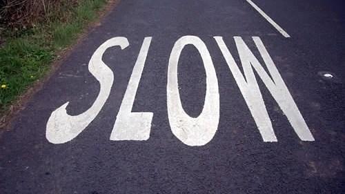 Slow Road Ahead