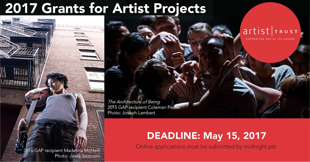 2017 Artist Trust Grants for Artist Projects is open