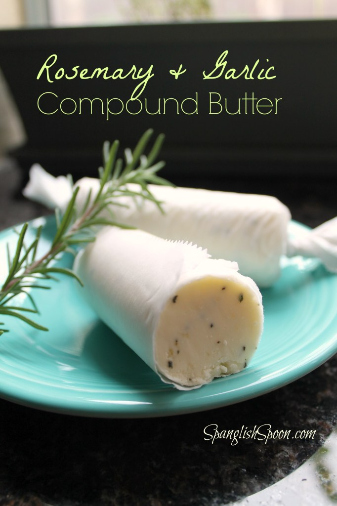 Rosemary & Compound Butter