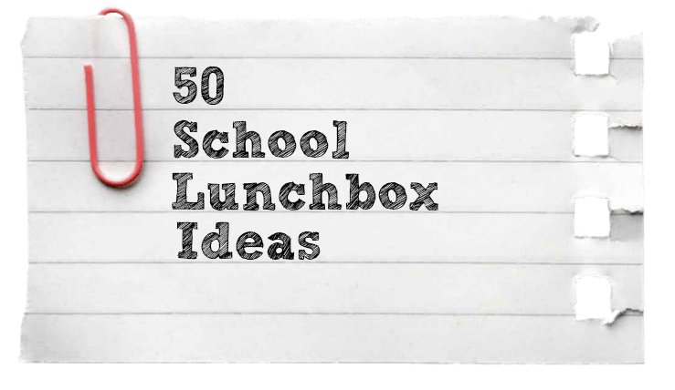 50 School Lunchbox Ideas