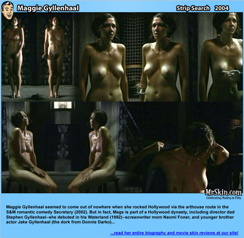 Actress Maggie Gyllenhaal gets nude in the Hollywood movie Stripsearch