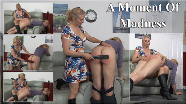 Amelia Jane Rutherford gets spanked and strapped by Miss Lina in A Moment of Madness