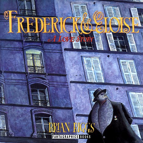 Frederick & Eloise by Brian Biggs