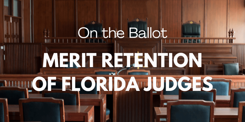 Merit Retention of Florida Judges