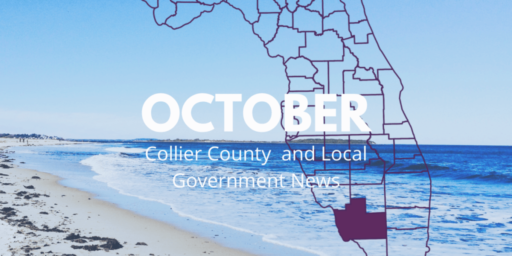 October Collier County and Local Government News