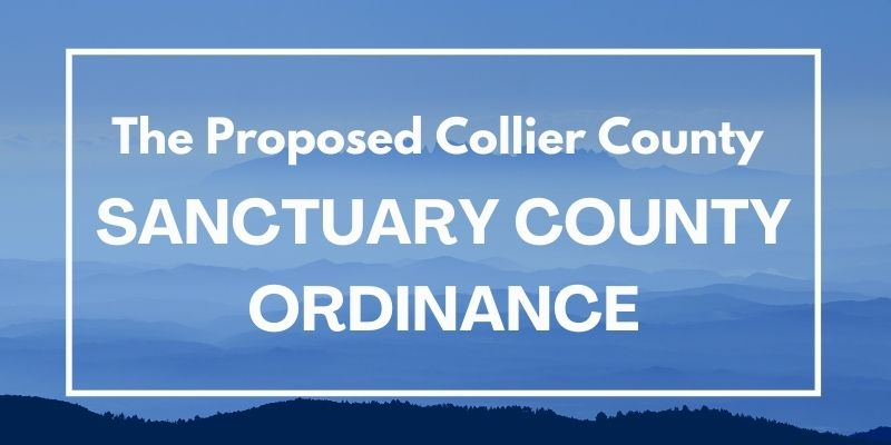 Proposed Collier County Sanctuary County Ordinance