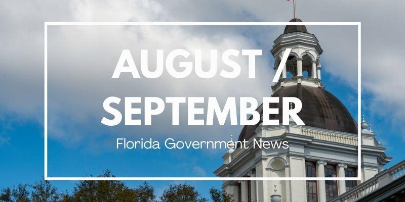August / September Florida Government News