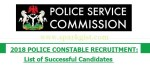 Nigeria Police Constable Recruitment Final List of Shortlisted Candidate 2018/2019 – PSC Recruitment Final List.
