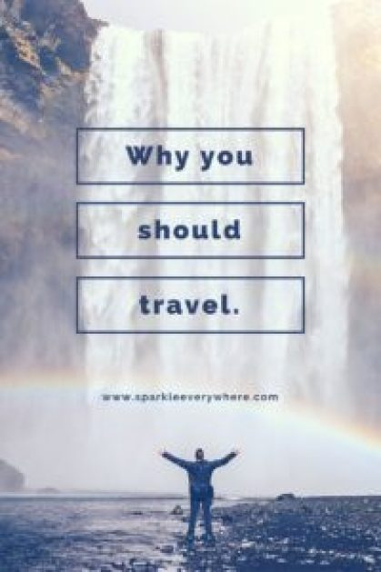why u should travel