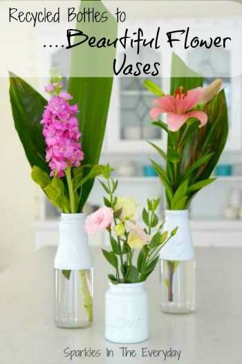 From recycled bottles to beautiful flower vases