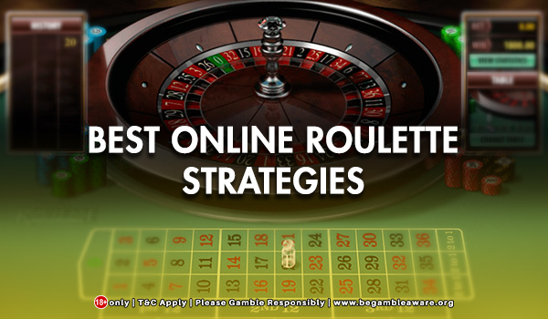 Best Online Roulette Strategies