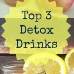 Top 3 Detox Drinks