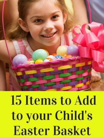 15 Items to Add to your Child's Easter Basket