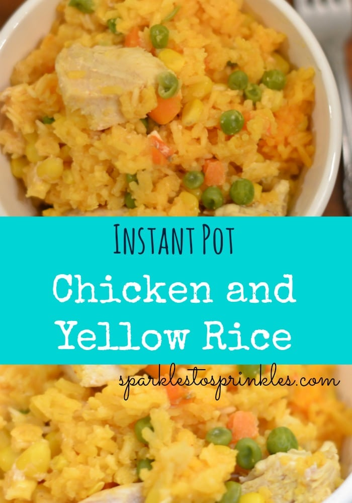 Instant Pot Chicken And Yellow Rice Sparkles To Sprinkles