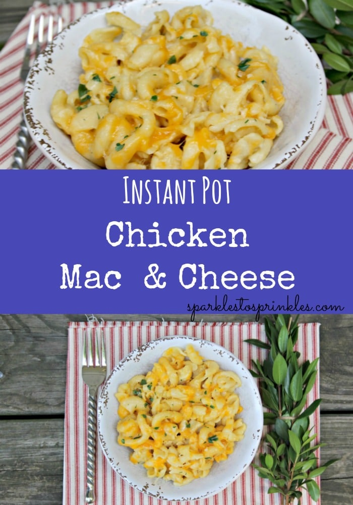 Instant Pot Chicken Mac & Cheese