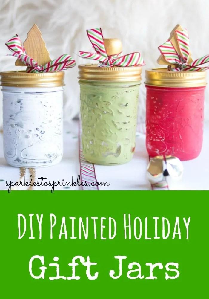 DIY Painted Holiday Gift Jars