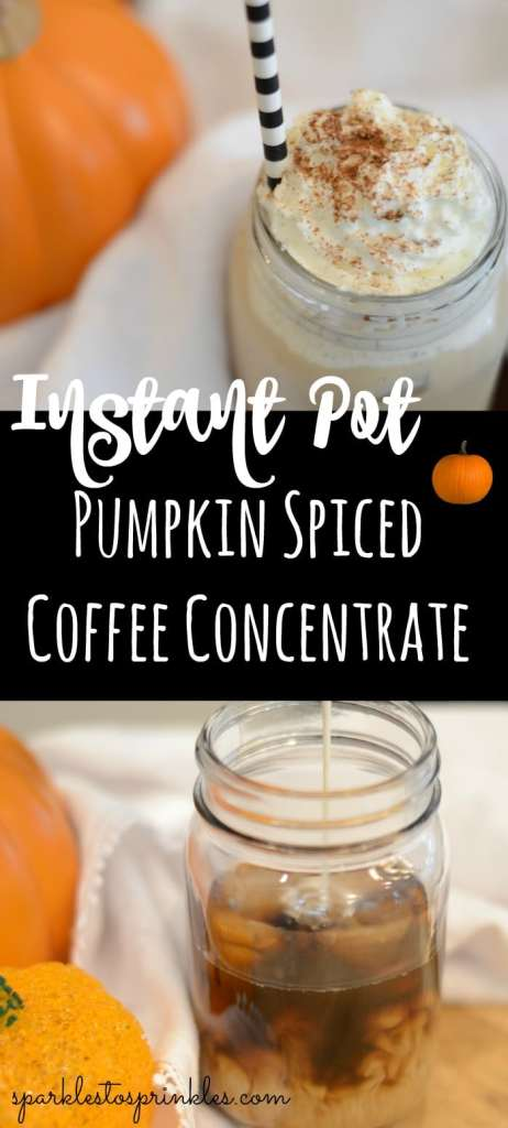 Instant Pot Pumpkin Spiced Coffee Concentrate