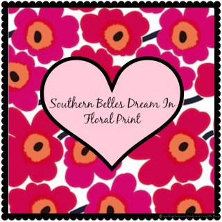 Southern Belles Dream in Floral Print