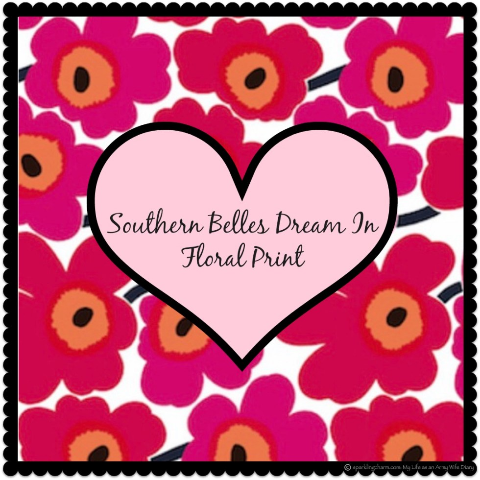 Southern Belles Dream In Floral Prints