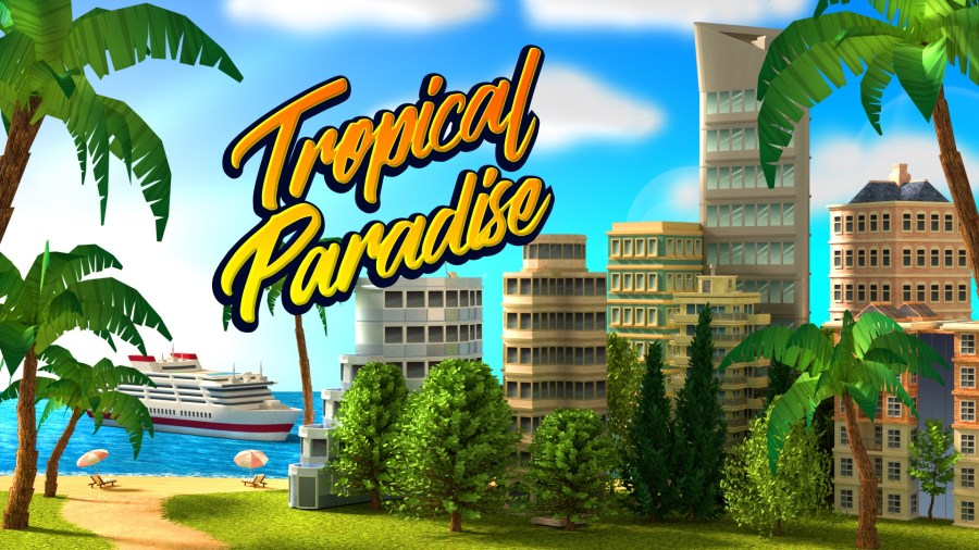 Tropical Paradise  Town Island   City Building Sim   Welcome To The     Tropical Paradise  Town Island     City Building Sim