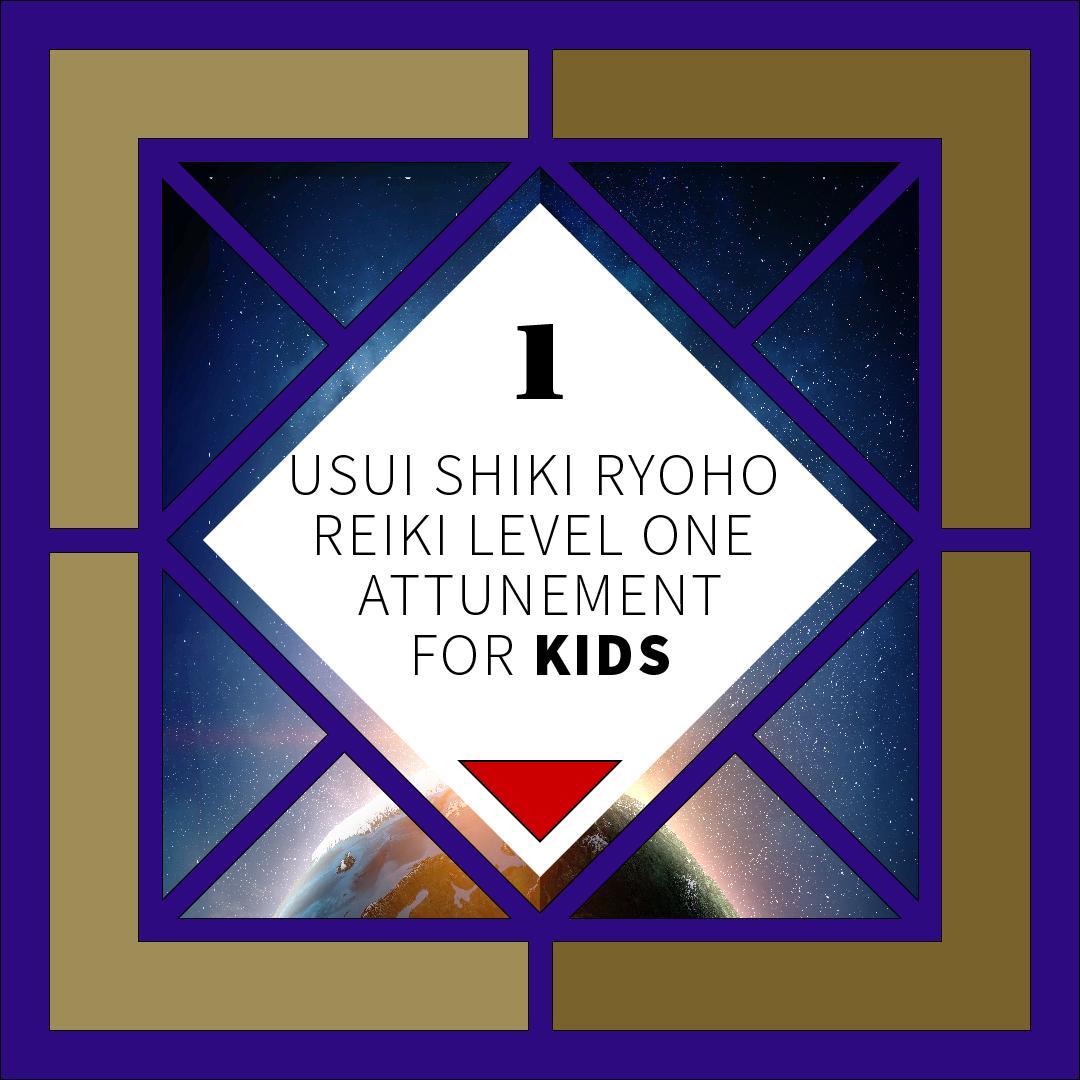 Reiki For Kids Level 1 Attunement