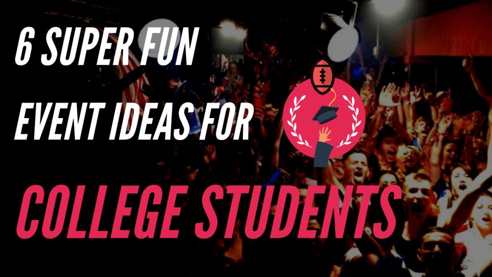 college event ideas