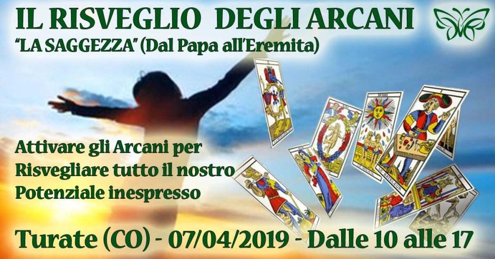 07/04/2019 - Risveglio degli Arcani