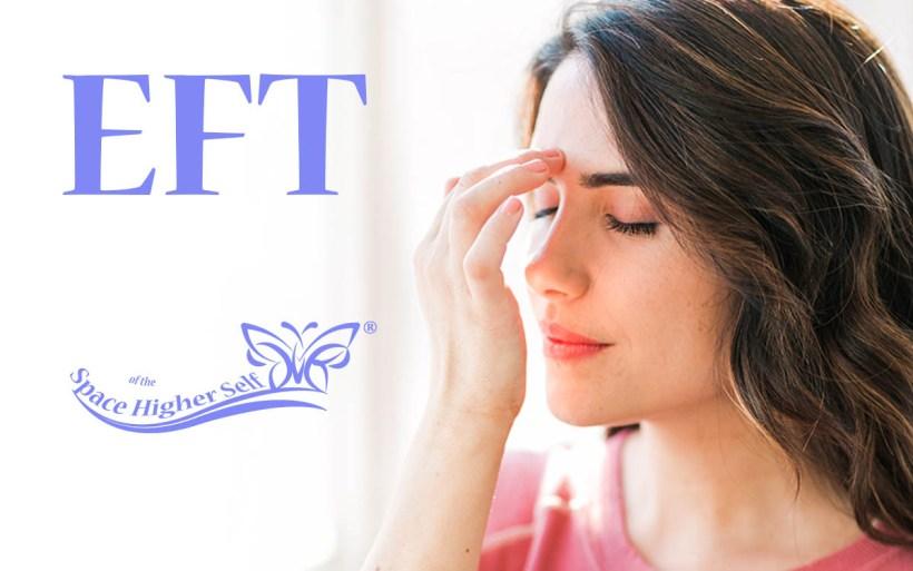 EFT - Emotional Freedom Technique