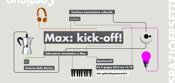 Max: kick-off workshop a Spazioersetti - flyer