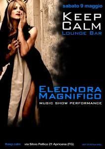 Eleonora Magnifico Keep Calm sabato 9 maggio