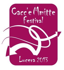 Cacc'e Mmitte Festival 2013