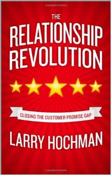 The Relationship Revolution Larry Hochman