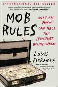 Lou Ferrante - Mob Rules