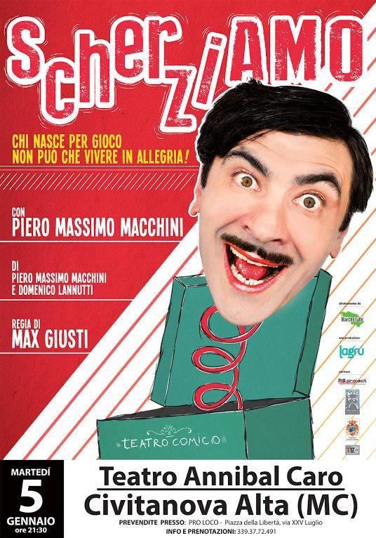 """""""scherziamo"""", con Piero Massimo Macchini, regia di Max Giusti"""