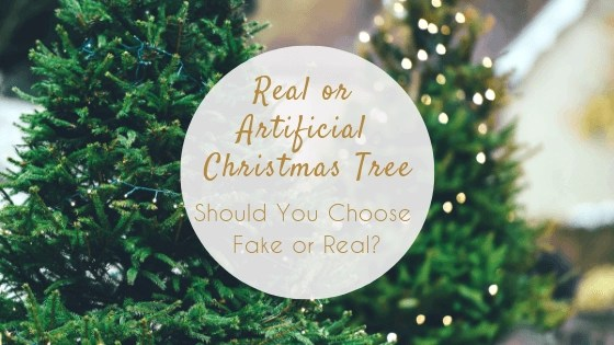 Real or Artificial Christmas Tree – Should You Choose Fake or Real Christmas Trees_