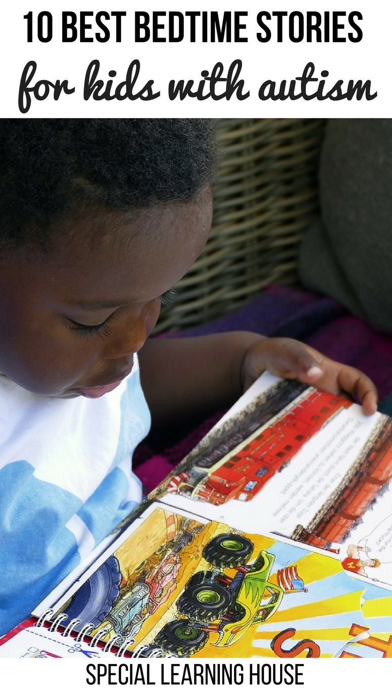 10 Best #Bedtime Stories for Children with #Autism #autismawareness #spd #bedtimestories. speciallearninghouse.com
