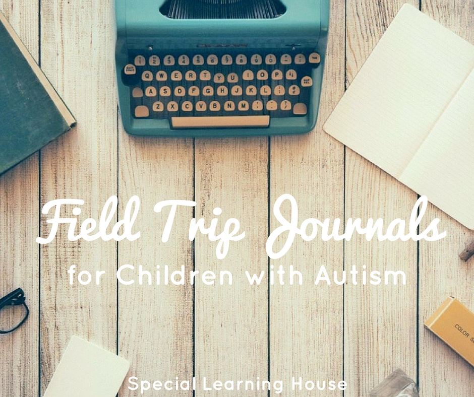 Field trip journals for autistic children. Increase learning, interaction & family fun. | ahedgehoginthekitchen.com