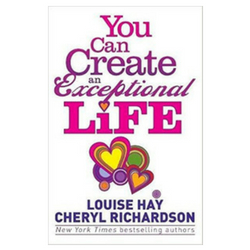 You Can Create an Exceptional Life Self-Help Book