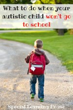 What to do when your autistic child won't go to school #autism