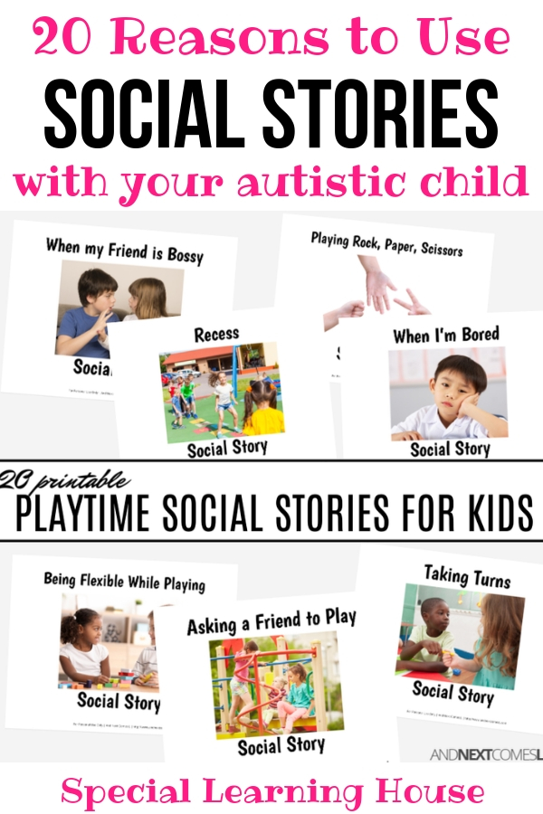 20 Reasons to Use Social Stories with Your Child with Autism