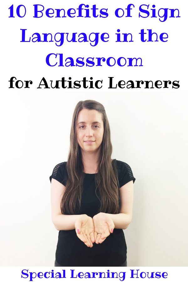 10 Benefits of Sign Language in the Classroom (Why Sign Language Should Be Taught in School)