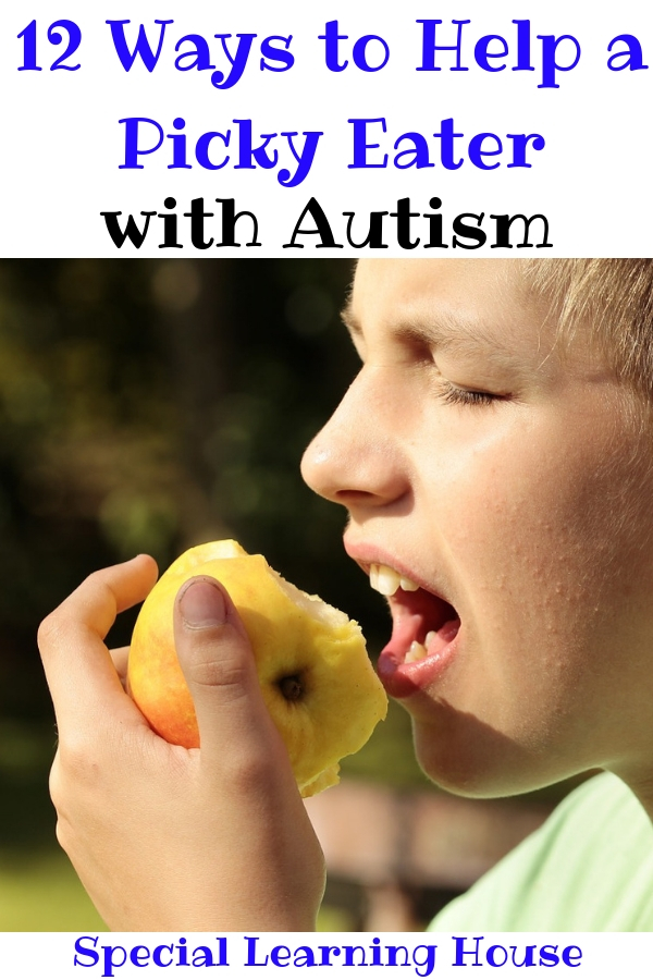 12 Ways to Help a Picky Eater with Autism