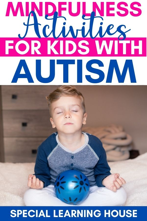 Mindfulness Activities for Kids with Autism