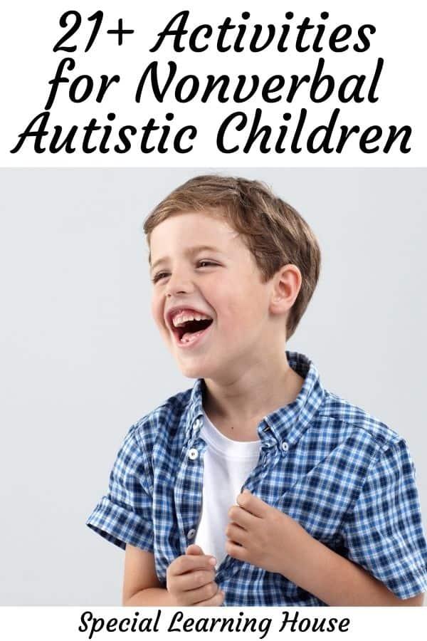 21+ Activities for Nonverbal Autistic Children 2