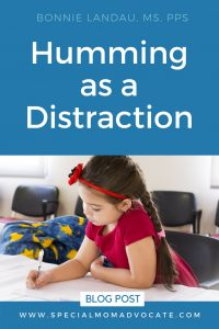 Humming as a Distraction in School