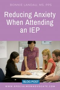 Reducing Anxiety When Attending an IEP