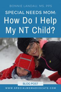 How Do I Help My Neurotypical Child: Special Needs Mom